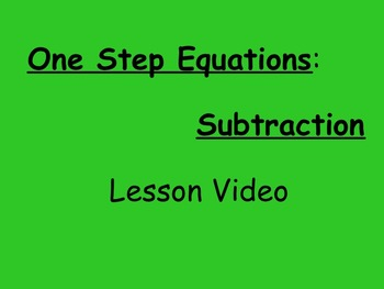 7th Grade EE Solving One Step Subtraction Equations Lesson Video