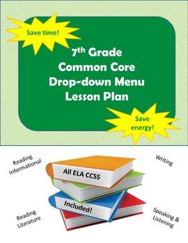 7th Grade ELA Lesson Plan with CCSS Drop-down Menu
