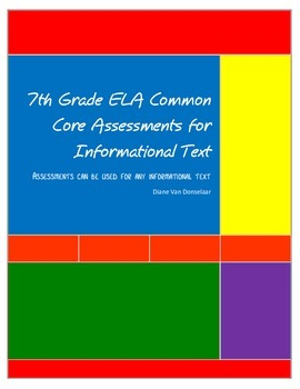 7th Grade ELA Common Core Assessments for Nonfiction and Informational text