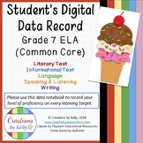 7th Grade ELA Common Core Digital Data Notebook, Student Edition