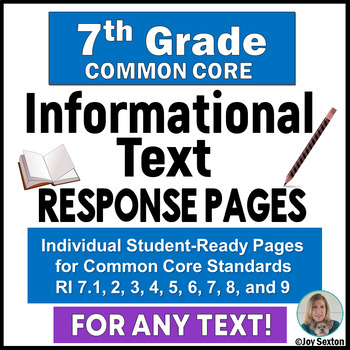 Common Core Reading -Informational Text - Student Response Pages for 7th Grade