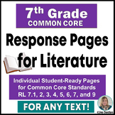 Common Core Reading - Student Response Pages for Literature - 7th Grade