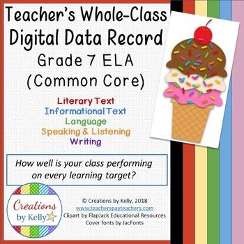 7th Grade ELA (Common Core) Whole Class Digital Data Notebook, Teacher Edition