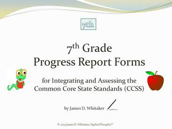 Common Core 7th Grade English Standards Cumulative Progress Reports