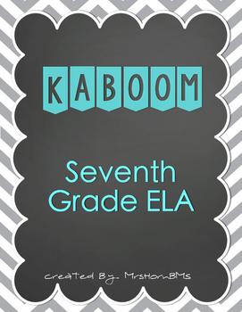 7th Grade ELA Kaboom