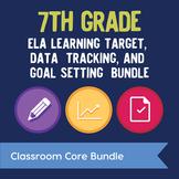 7th Grade ELA Learning Target, Data Tracking, & Goal Setti