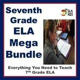 7th Grade ELA Mega Bundle! Everything You Need to Teach 7th Grade ELA!