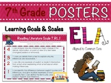 7th Grade ELA Posters with Learning Goals & Scales (RL1-3)
