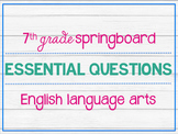 7th Grade ELA Springboard Essential Questions Posters