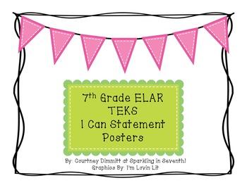 "7th Grade ELAR TEKS ""I Can Statement"" Posters"