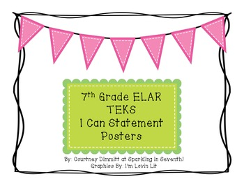 "7th Grade ELAR TEKS ""I Can Statement"" Posters"