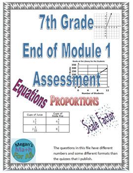 7th Grade End of Module 1 Assessment - Editable