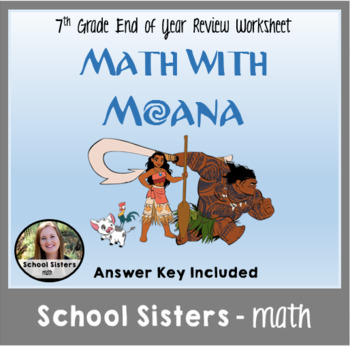 7th Grade End of Year Math Review with Moana