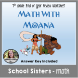 Distance Learning - 7th Grade End of Year Math Review with Moana