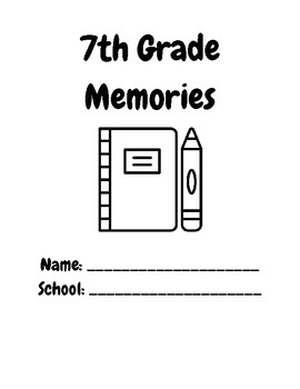 7th Grade End of Year Memory Book