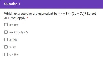 7th Grade Equivalent Expressions Quick Check Google Forms Assessment