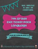 7th Grade Exit Tickets (Language/Grammar)
