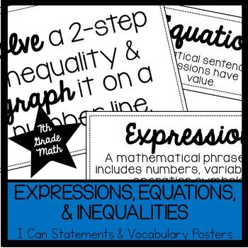 7th Grade Expressions, Equations, & Inequalities I Cans & Vocabulary Posters