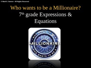 7th Grade Expressions & Equations Millinaire Review Game