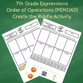 7th Grade Expressions Order of Operations (PEMDAS) Create the Riddle Activity