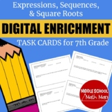 7th Grade Expressions, Sequences, & Square Roots Digital E