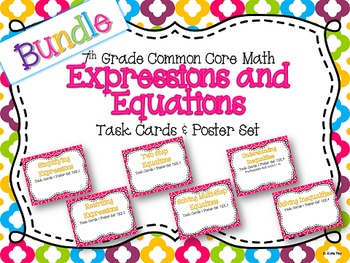 7th Grade Expressions and Equations Task Card and Poster Unit Resource Bundle