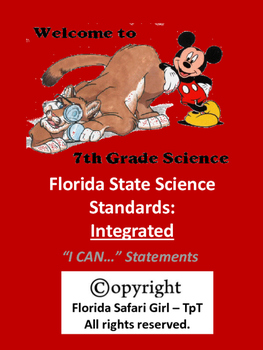 7th Grade Florida Science Standards INTEGRATED - I CAN Statements