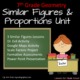 7th Grade Geometry: Similar Figures Unit, 3 Lessons and 3 Projects
