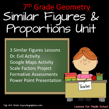 7th Grade Geometry: Similar Figures Unit, 3 Lessons and 3