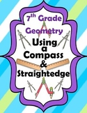 7th Grade Geometry-Using a Compass and Straightedge