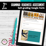7th Grade Grammar Readiness Language Assessment ELA Digita