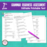 7th Grade Grammar Readiness Language Assessment ELA Editab