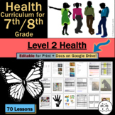 7th Grade Health for Middle School / 8th Grade Health for Jr. High: Level 2