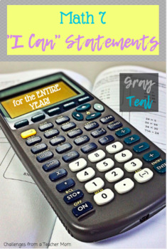 "ENTIRE YEAR Math 7 Grade ""I Can"" Statements 