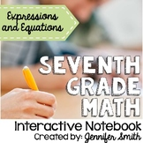 Seventh Grade Math Expressions, Equations and Inequalities Interactive Notebook