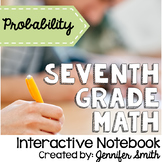 Seventh Grade Math Probability Interactive Notebook Unit