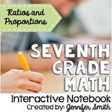 Seventh Grade Math Ratios and Proportional Reasoning Interactive Notebook Unit