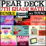 7th Grade Math 7 Complete Year BUNDLE 41 Google Slides/Pear Deck