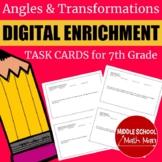 7th Grade Math Angles & Transformations Digital Enrichment