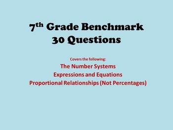 7th Grade Math Benchmark - Numbers, Algebra, Proportions - 30 questions