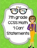 "7th Grade Math CCSS ""I Can"" Statements"