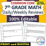 7th Grade Daily / Weekly Spiral Math Review Common Core - Editable