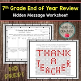 7th Grade Math End of Year Review Hidden Message Activity