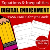 7th Grade Math Equations & Inequalities Digital Enrichment