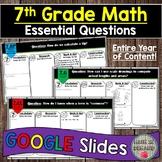 7th Grade Math Essential Questions GOOGLE SLIDES DIGITAL D