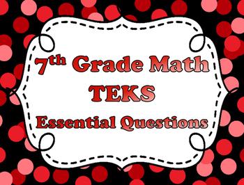 7th Grade Math Essential Questions - TEKS