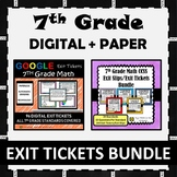 7th Grade Math Exit Tickets Paper + Digital Bundle