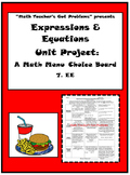 7th Grade Math: Expressions & Equations:A Math Menu- Choice Board Project 7EE