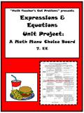 7th Grade Math: Expressions & Equations:A Math Menu- Choic