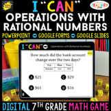 7th Grade Math Game DIGITAL Operations with Rational Numbe